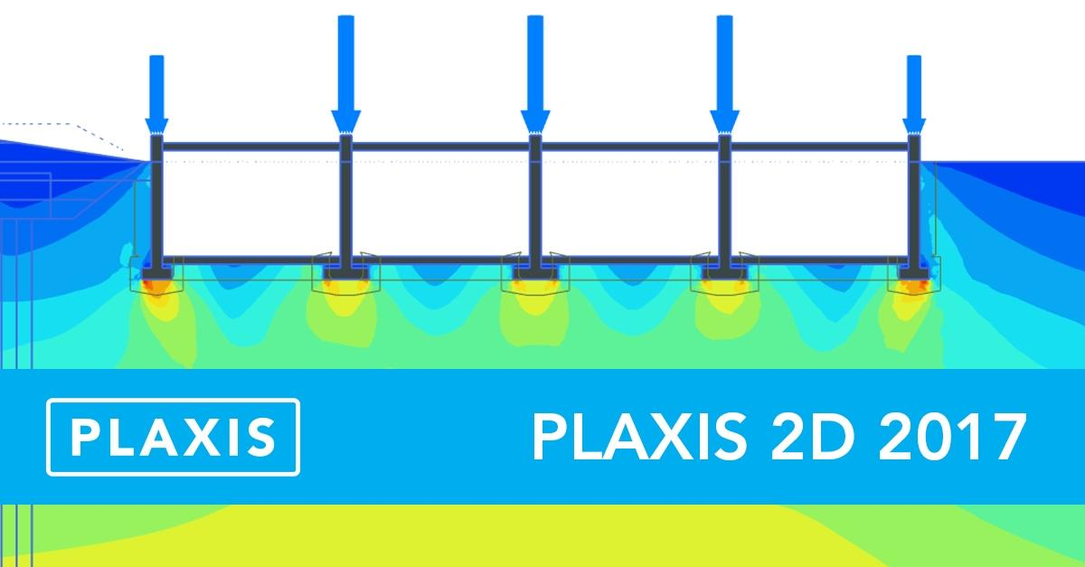 Almost here: PLAXIS 2D 2017